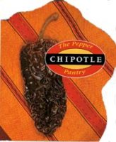 The Pepper Pantry Chipotle Book